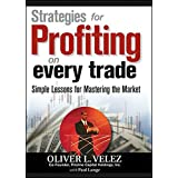 Strategies for Profiting on Every Trade: Simple Lessons for Mastering the Market (Wiley Trading)