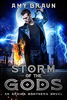 Storm of the Gods: An Areios Brothers Novel by [Braun, Amy]