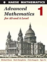 Advanced Mathematics for AS and A Level 1 2017 (Advanced Mathematics for A Level)