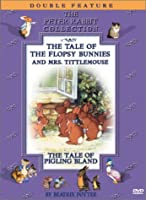 Beatrix Potter - The Tale of The Flopsy Bunny and Mrs. Tittlemouse / Tale of Pigling Bland