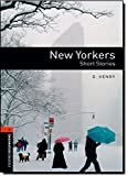 New Yorkers (Oxford Booksworms Library; Stage 2, Human Inter…