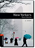New Yorkers (Oxford Booksworms Library; Stage 2, Human Interest)