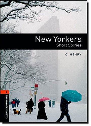 New Yorkers (Oxford Booksworms Library; Stage 2, Human Interest)の詳細を見る