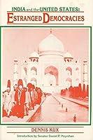 India and the United States: Estranged Democracies, 1941-1991