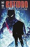 Batman of the Future 03: Kontrollverlust: Bd. 3: Kontrollverlust