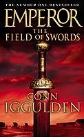Emperor: The Field of Swords (Emperor Series)