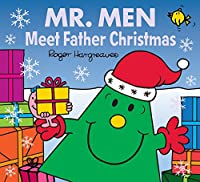 Mr. Men Meet Father Christmas (Mr. Men & Little Miss Celebrations)