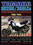 Yamaha RD250/350LCs 1980-1996 Performance Portfolio Brooklands Books Ltd