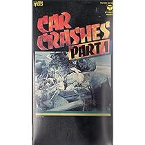 カークラッシュ Part1 [VHS]