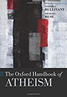 The Oxford Handbook of Atheism (Oxford Handbooks)