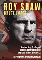 Roy Shaw: Brute Force [DVD] [Import]