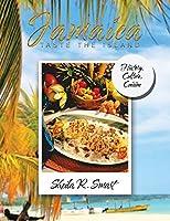 Jamaica Taste the Island: History, Culture, Cuisine