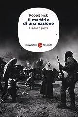Il martirio di una nazione. Il Libano in guerra Paperback