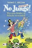 No Jungs! 02. Wie man Brueder in Froesche verwandelt