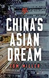 China's Asian Dream: Empire Building Along the New Silk Road 画像