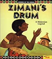 Zimani'S Drum (Legends of the World)