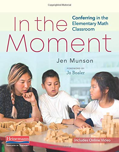 Download In the Moment: Conferring in the Elementary Math Classroom 0325098697