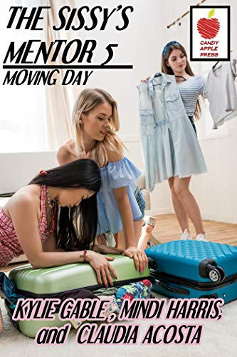 The Sissy's Mentor 5: Moving Day (English Edition)