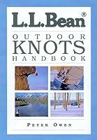 L. L. Bean Outdoor Knots Handbook (L.L. Bean Handbooks)