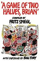 A Game of Two Halves, Brian