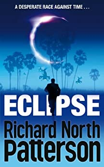 Eclipse by [Patterson, Richard North]