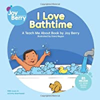 I Love Bathtime (Teach Me About)