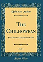 The Chilhowean, Vol. 4: June, Nineteen Hundred and Nine (Classic Reprint)