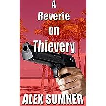 A Reverie On Thievery (Pilgrim's Progress)