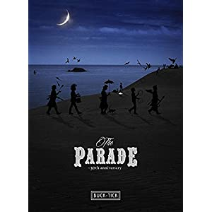 THE PARADE ~30th anniversary~ (Blu-ray:完全生産限定盤)