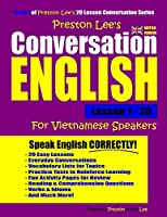 Preston Lee's Conversation English For Vietnamese Speakers Lesson 1 - 20 (British Version)