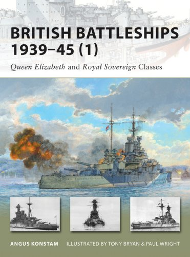 British Battleships 1939–45 (1): Queen Elizabeth and Royal Sovereign Classes (New Vanguard Book 154) (English Edition)