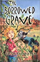 The Borrowed Grave