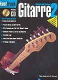FastTrack Gitarre 02 (D): Der schnelle Weg zum Erfolg