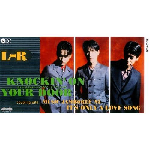 L↔R - Knockin' On Your Door