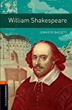 William Shakespeare: 700 Headwords (Oxford Bookworms Library, True Stories; Stage 2)