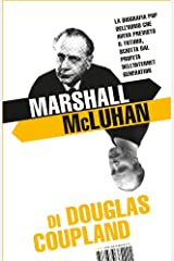 Marshall McLuhan (I Libri di Isbn/Guidemoizzi) (Italian Edition) Kindle Edition