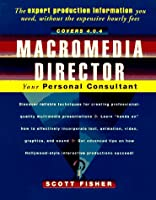 Macromedia Director: Your Personal Consultant