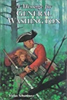 A Message for General Washington (Stories of the States)