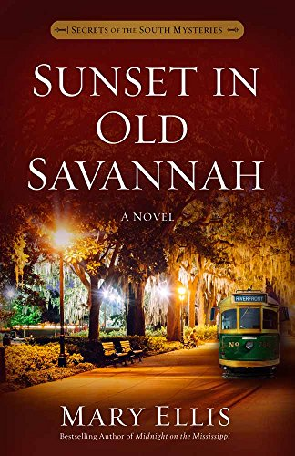 Download Sunset in Old Savannah (Secrets of the South Mysteries) 0736969179