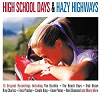 High School Days & Hazy Highways