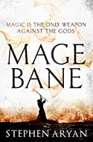 Magebane: The Age of Dread, Book 3