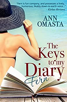 [Omasta, Ann]のThe KEYS to my Diary ~ Fern (English Edition)