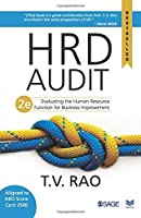 HRD Audit: Evaluating the Human Resource Function for Business Improvement by T V Rao(2014-08-06)
