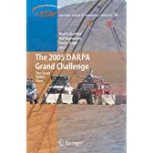 The 2005 DARPA Grand Challenge (Springer Tracts in Advanced Robotics)