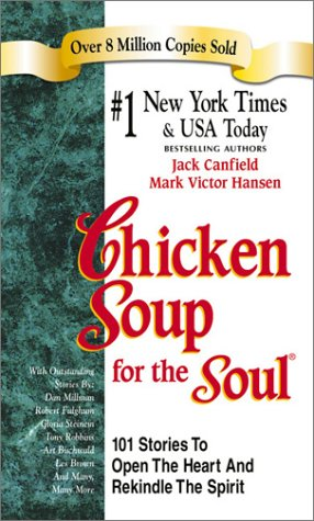 Chicken Soup for the Soul: 101 Stories to Open the Heart & Rekindle the Spiritの詳細を見る