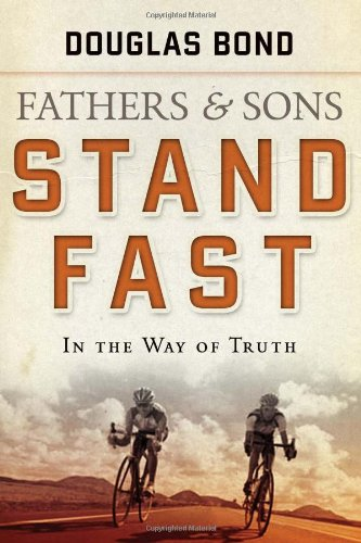 Download Fathers and Sons, Volume 1: Stand Fast in the Way of Truth 1596380764