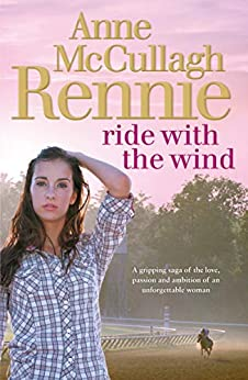 Ride with the Wind by [Rennie, Anne McCullagh]