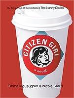 Citizen Girl (Thorndike Press Large Print Core Series)