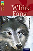 Oxford Reading Tree TreeTops Classics: Level 15: White Fang