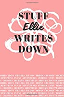 Stuff Ellie Writes Down: Personalized Journal / Notebook (6 x 9 inch) with 110 wide ruled pages inside [Soft Coral]